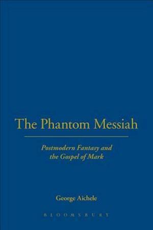 Phantom Messiah af George Aichele