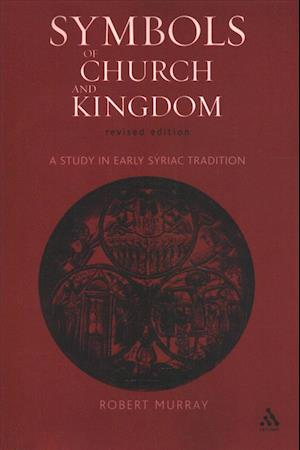 Symbols of Church and Kingdom af Robert Murray