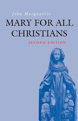 Mary for All Christians af John Macquarrie