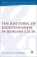 Rhetoric of Righteousness in Romans 3.21-26 af Douglas Campbell