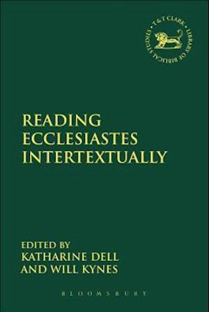 Reading Ecclesiastes Intertextually af Katharine Dell