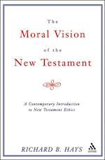 Moral Vision of the New Testament af Richard Hays