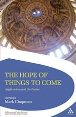 The Hope of Things to Come af Mark Chapman