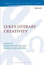 Luke's Literary Creativity (Library of New Testament Studies)