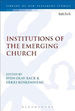 Institutions of the Emerging Church (Library of New Testament Studies)