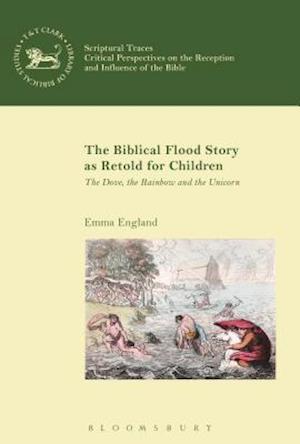 Bog, hardback The Biblical Flood Story as Retold for Children af Dr. Emma England