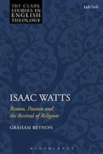 Isaac Watts (T t Clark Studies in English Theology)