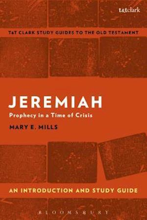 Bog, paperback Jeremiah: An Introduction and Study Guide af Mary E. Mills