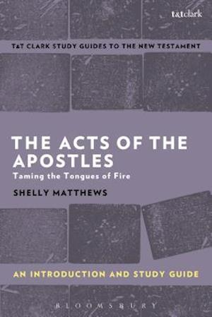 Bog, paperback The Acts of the Apostles: An Introduction and Study Guide af Shelly Matthews