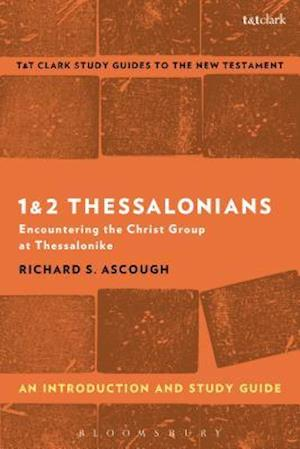 Bog, paperback 1 & 2 Thessalonians: An Introduction and Study Guide af Richard S. Ascough