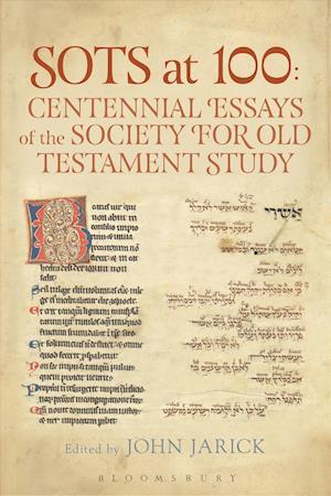 Bog, hardback Sots at 100: Centennial Essays of the Society for Old Testament Study af Dr. John Jarick