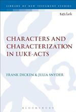 Characters and Characterization in Luke-Acts (Library of New Testament Studies)