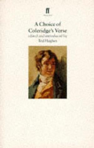 A Choice of Coleridge's Verse af Ted Hughes, Samuel Taylor Coleridge