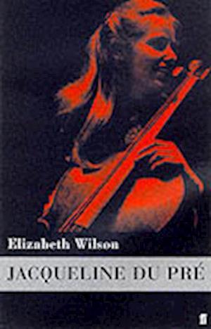 Jacqueline du Pre af Elizabeth Wilson
