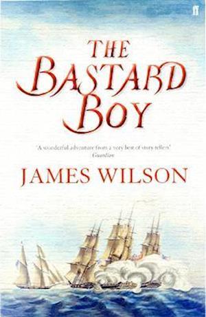 The Bastard Boy af James Wilson