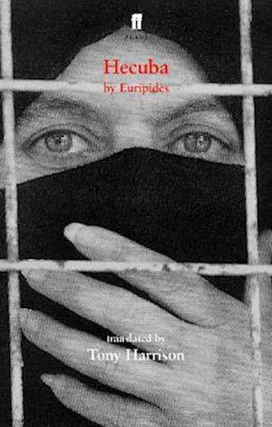 Hecuba af Euripides, Tony Harrison