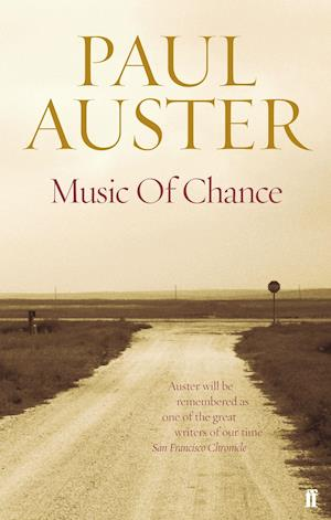 The Music of Chance af Paul Auster