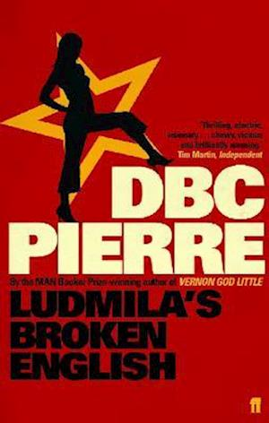 Ludmila's Broken English af D B C Pierre