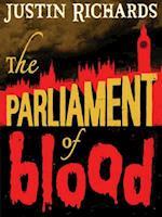 The Parliament of Blood af Justin Richards