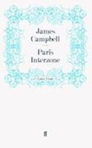 Paris Interzone af JAMES CAMPBELL