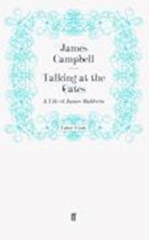 Talking at the Gates af JAMES CAMPBELL