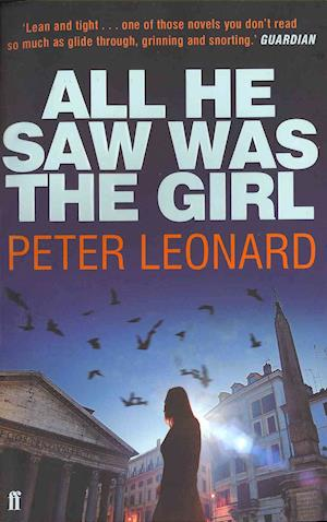 All He Saw Was The Girl af Peter Leonard