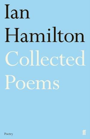 Ian Hamilton Collected Poems af Ian Hamilton