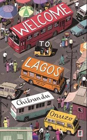Bog, paperback Welcome to Lagos af Chibundu Onuzo