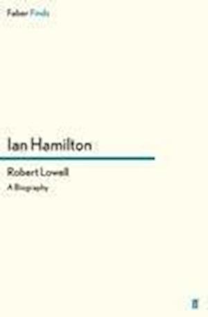 Robert Lowell af Ian Hamilton