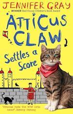 Atticus Claw Settles a Score (Atticus Claw)