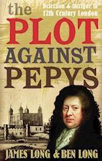 Plot Against Pepys af James Long