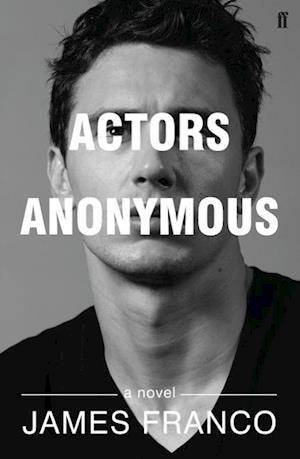 Actors Anonymous af James Franco