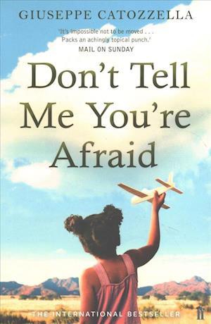 Bog, paperback Don't Tell Me You're Afraid af Giuseppe Catozzella