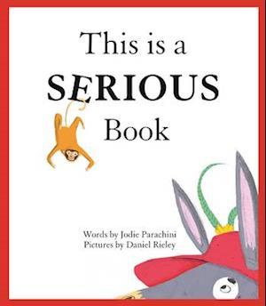 Bog, hardback This is a Serious Book af Jodie Parachini