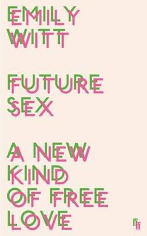 Bog, paperback Future Sex