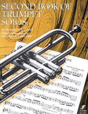 Second Book of Trumpet Solos / Zweites Spielbuch fur B-Trompete und Klavier af John Wallace, John Miller