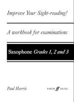 Improve Your Sight-Reading! Saxophone, Grades 1-3 af Paul Harris