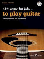 It's Never Too Late to Play Guitar (Faber Edition)