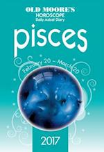 Old Moore's 2017 Astral Diaries Pisces (Old Moores Astral Diaries)