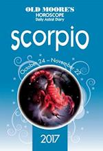Old Moore's 2017 Astral Diaries Scorpio (Old Moores Astral Diaries)
