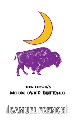 Moon Over Buffalo af Ken Ludwig