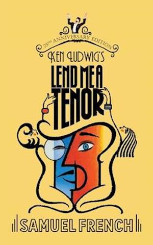 Lend Me a Tenor af Ken Ludwig