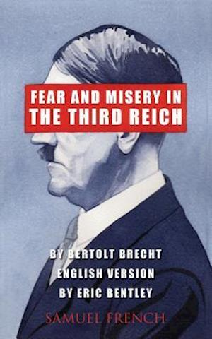 Fear and Misery in the Third Reich af Bertolt Brecht
