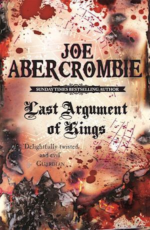 Last Argument of Kings af Joe Abercrombie