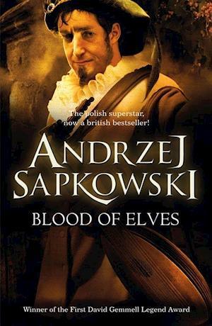 Blood of Elves af Andrzej Sapkowski