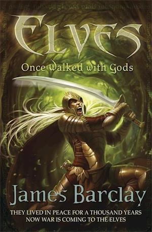 Once Walked with Gods af James Barclay