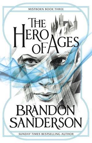 The Hero of Ages af Brandon Sanderson