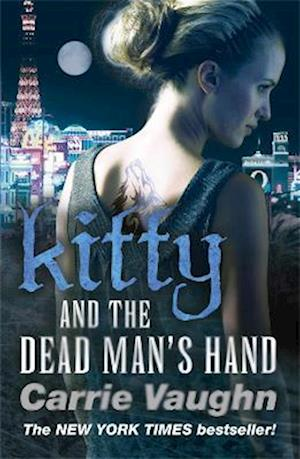 Kitty and the Dead Man's Hand af Carrie Vaughn