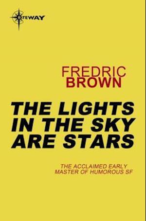 Lights in the Sky are Stars af Fredric Brown
