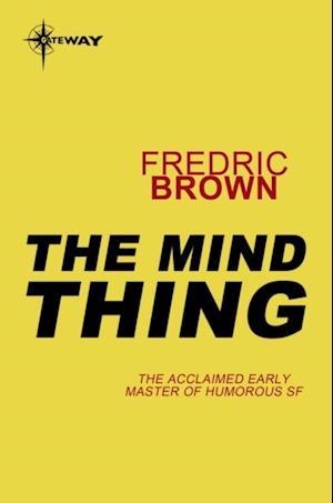 Mind Thing af Fredric Brown